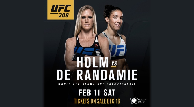 UFC Announces Featherweight Division – Holm vs. de Randamie to Vie for First Title