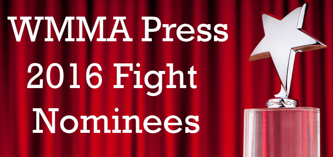 2016 WMMA Press Nominees for Fight of the Year
